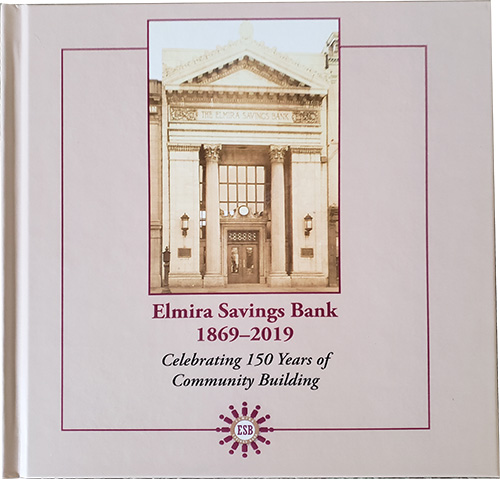 Elmira Savings Bank: Celebrating 150 Years of Community Building